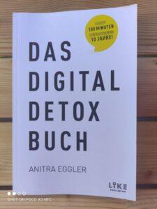 Das Digital Detox Buch: Das 28-Tage-Programm für ein smartes Leben in digitaler Balance von Anitra Eggler