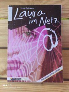 Laura im Netz von Horst Schwarz