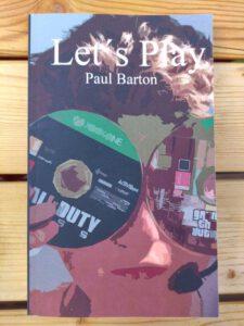 Paul Barton, Let´s Play Wie das Zocken im Netz zu meinem Problem wurde und wie ich es wieder los wurde