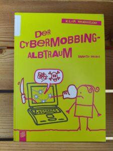 Weber Annette - K.L.A.R. Theaterstücke Der Cybermobbing-Albtraum